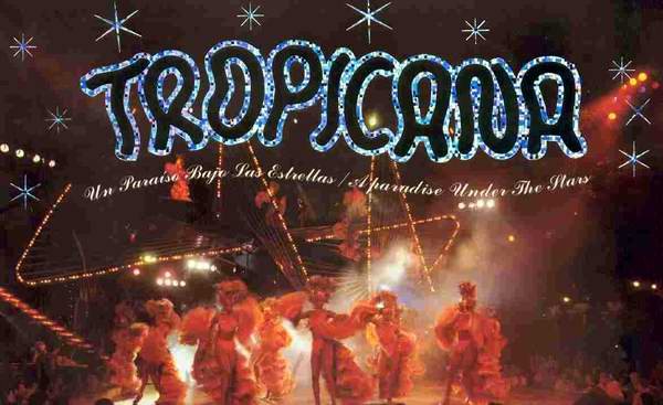 Tropicana, un ejemplo de cubanidad