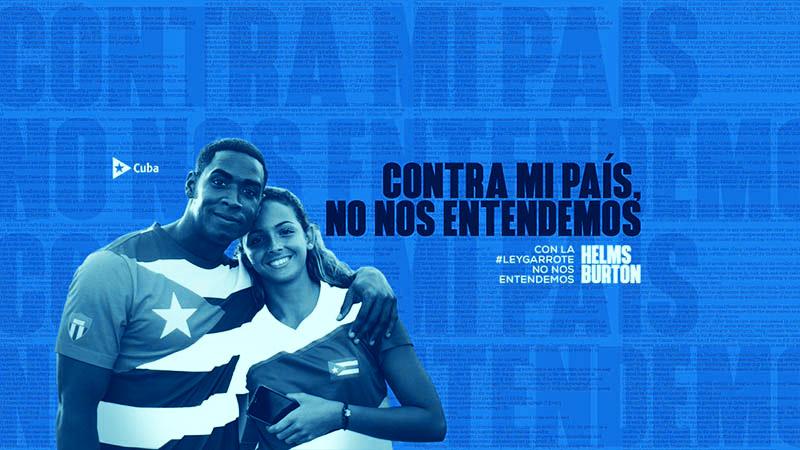Contra Cuba, no nos entendemos. No a la Ley Helms-Burton