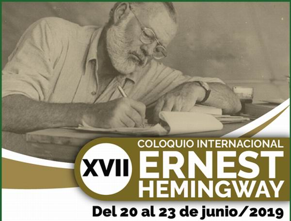 Ernest Hemingway International Colloquium open this Havana