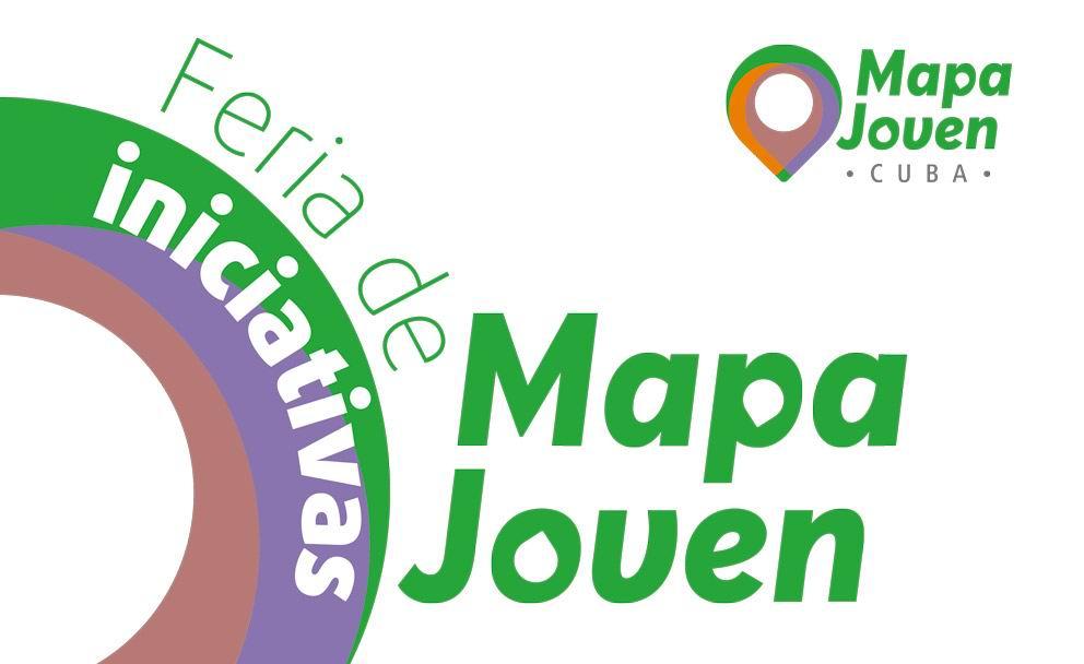En Cuba, Feria de Iniciativas Juveniles Mapa Joven