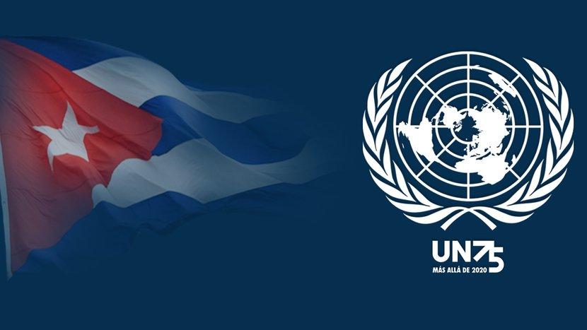 Naciones Unidas podrá siempre contar con el apoyo decidido de Cuba y su pueblo