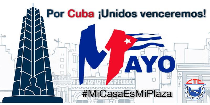 Primero de Mayo en Cuba: desde casa, unidos venceremos
