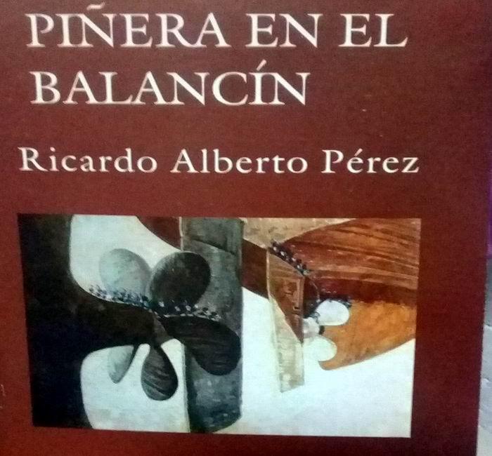 Piñera en el balancín, del escritor, crítico y traductor cubano Ricardo Alberto Pérez