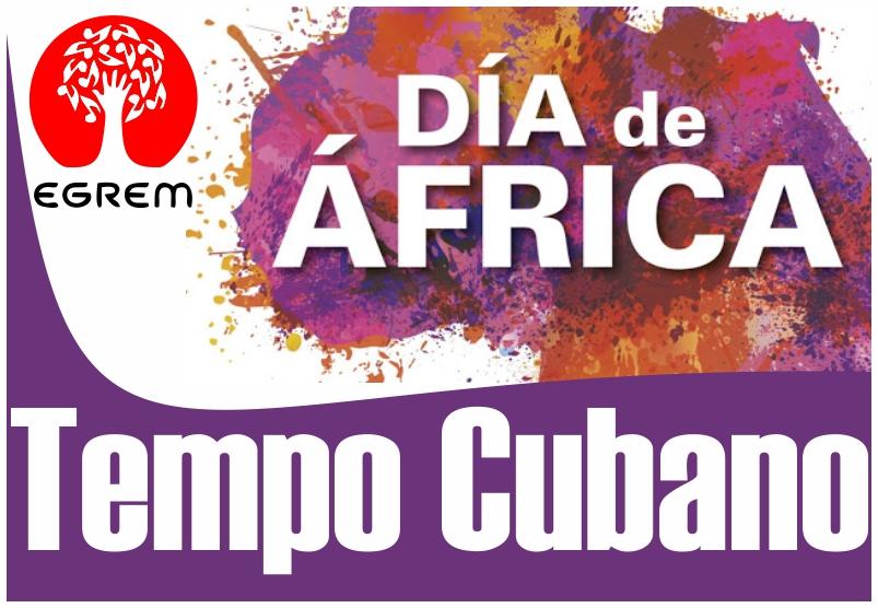 Dedican al Día de África tercera entrega de Tempo Cubano