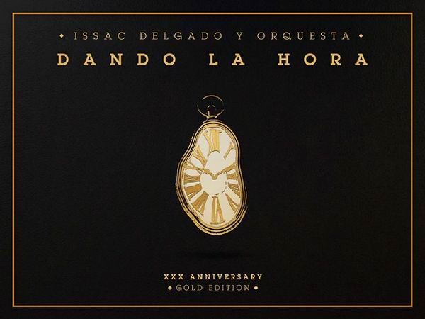 Relanza Issac Delgado su disco Dando la Hora en una Gold Edition