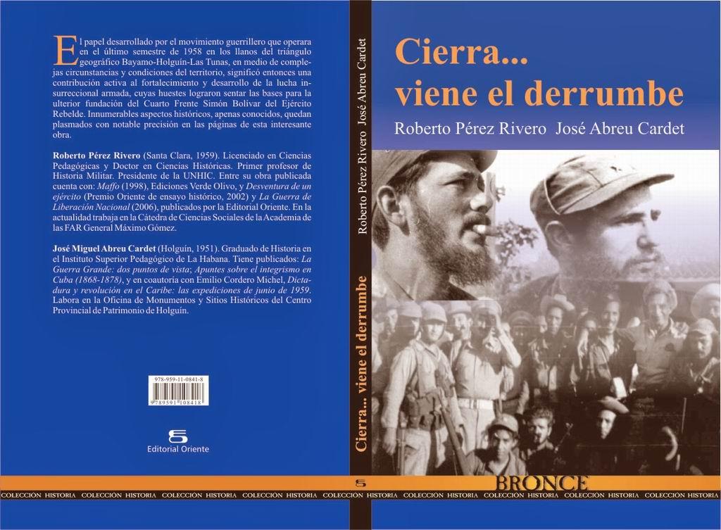 Cierra…viene el derrumbe. Reflexiones y relatos sobre la guerra de guerrillas en la llanura oriental