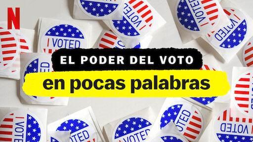 Nexflix, El poder del Voto