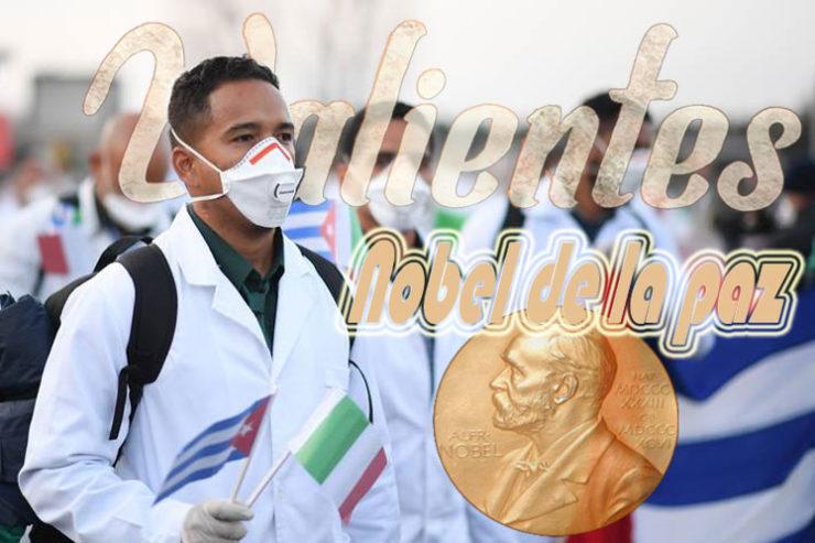 Nominados oficialmente al Premio Nobel de la Paz contingente de médicos cubanos Henry Reeve