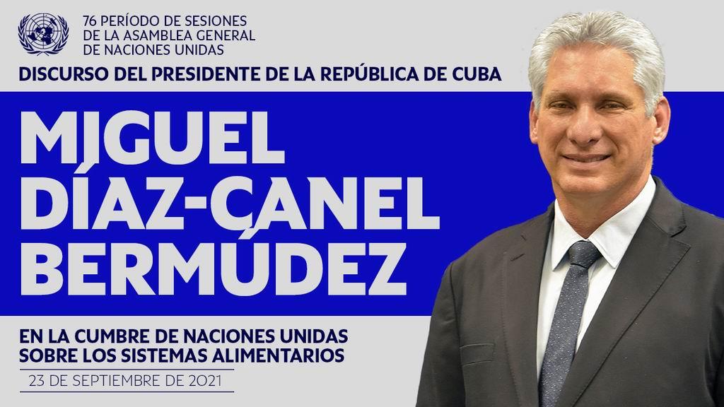 Intervendrá Miguel Díaz-Canel en la Cumbre de la ONU sobre sistemas alimentarios