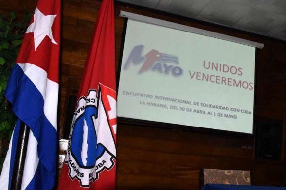 Encuentro Internacional de Solidaridad con Cuba rechazará bloqueo de Estados Unidos (+ Fotos)