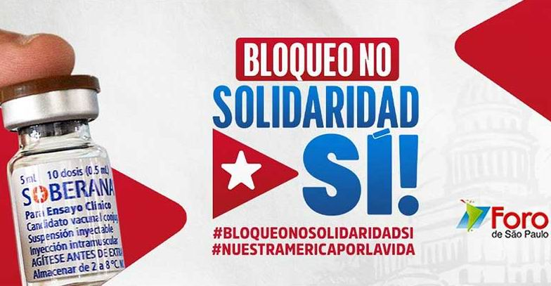 Inicia Foro de Sao Paulo campaña contra el bloqueo a Cuba