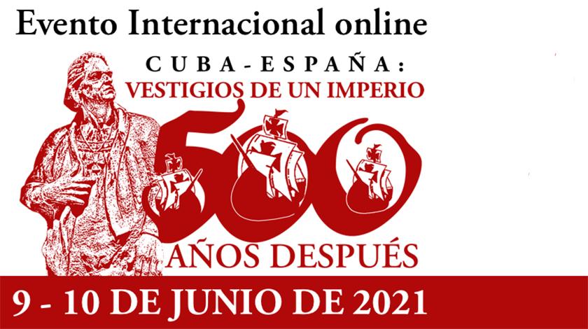 Abrió online PRIMER Evento Internacional Cuba-España sobre la huella ibérica en América
