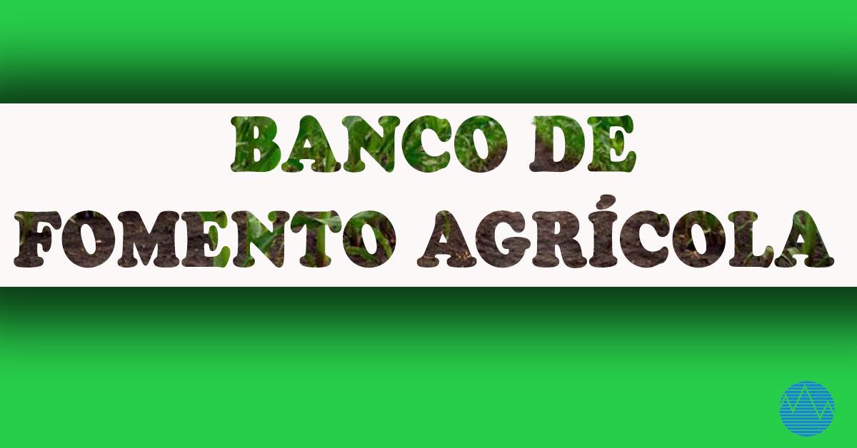 Banco de Fomento Agrícola: atención a las necesidades del sector agropecuario (+Audio)