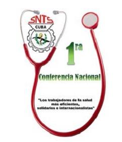 Trabajadores de la Salud hacia su Primera Conferencia Nacional