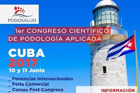 Sesionará en Cuba I Congreso Científico de Podología Aplicada (+Audio)