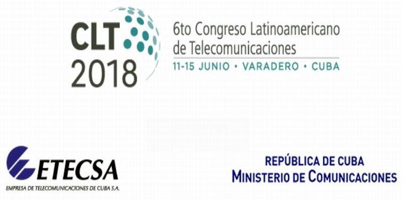 En Cuba, Congreso Latinoamericano de Telecomunicaciones 2018