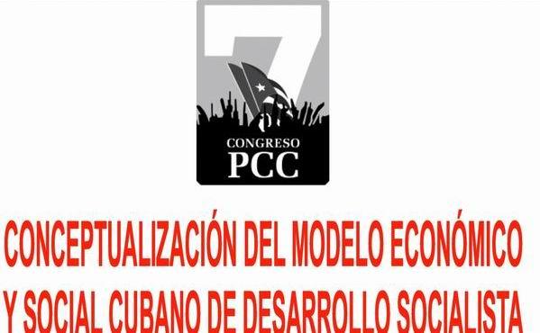 Conceptualización  del Modelo  Económico y Social Cubano de Desarrollo Socialista
