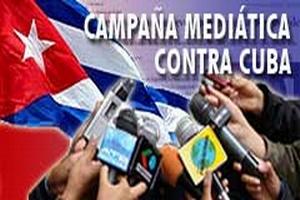 Campaña mediática contra Cuba