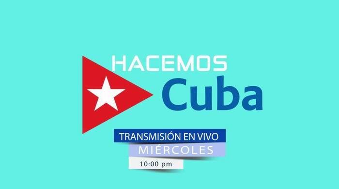 Hacemos Cuba, democracia multiplicada (+Videos)