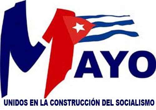 Primero de Mayo: Unidos en la construcción del Socialismo