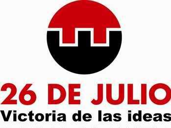 26 de Julio: Victoria de las ideas en el aniversario 58