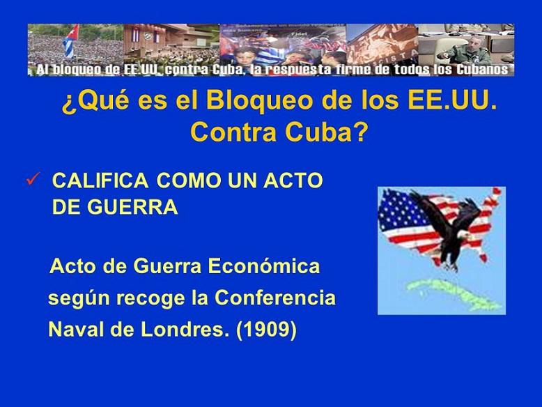 El bloqueo de Estados Unidos contra Cuba