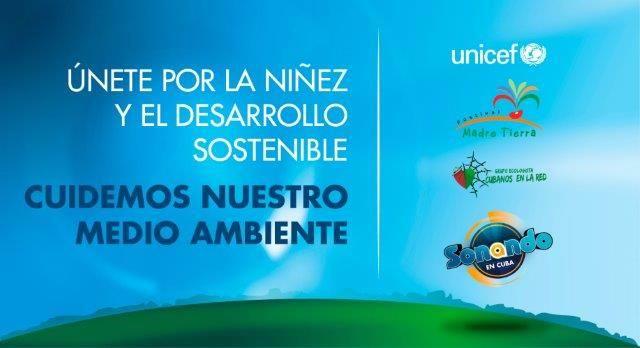 El popular programa Sonando en Cuba, Unicef y el grupo ecologista Cubanos en la Red, nos hemos unido para celebrar este Madre Tierra especial por la niñez