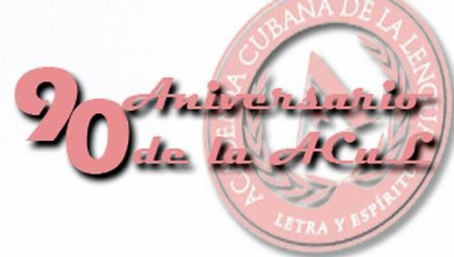 Festejan aniversario 90 de la Academia Cubana de la Lengua