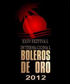 XXIV Boleros de Oro International Festival to be Celebrated