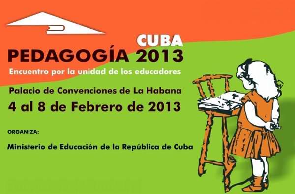 Congreso Internacional Pedagogía 2013 comienza hoy en Cuba