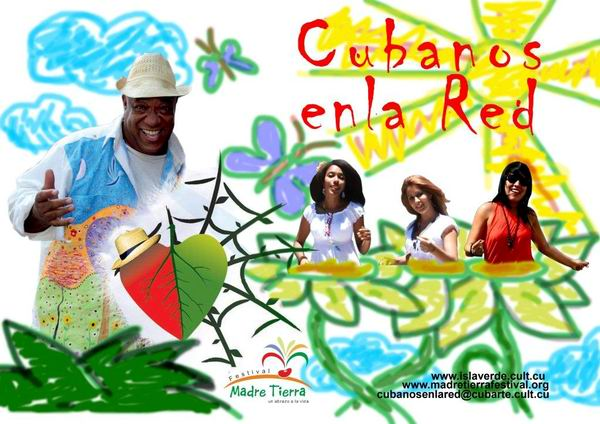 Festival Madre Tierra-Cubanos en la Red
