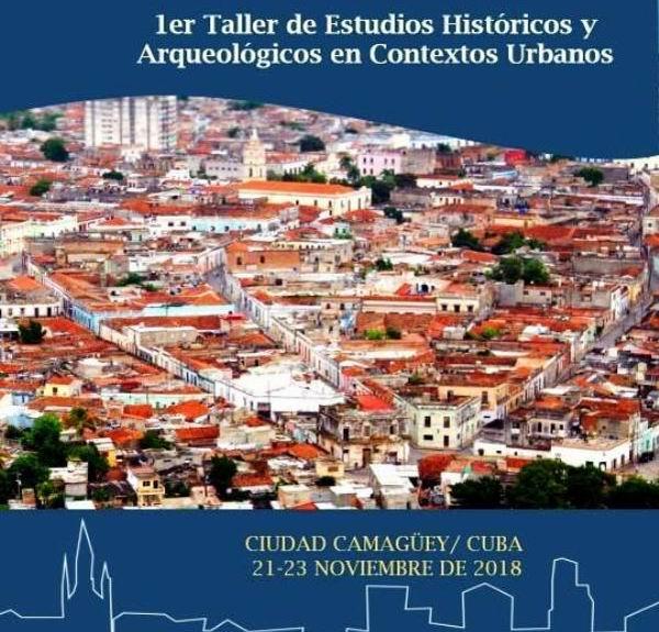 Convocan en Camagüey Taller internacional de Arqueología e Historia