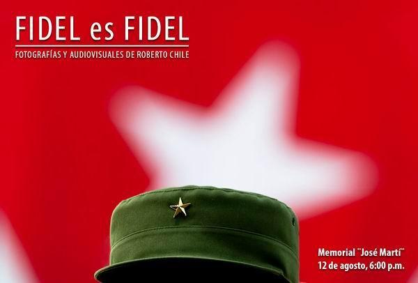 Exposici�n Fidel es Fidel se inaugura este martes