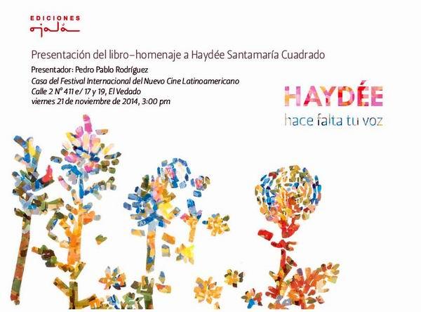 La Oficina de Silvio Rodríguez invita a la presentación del libro: Haydée, hace falta tu voz