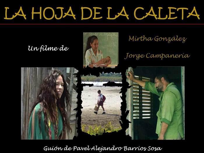 Estrenarán largometraje cubano La hoja de la caleta