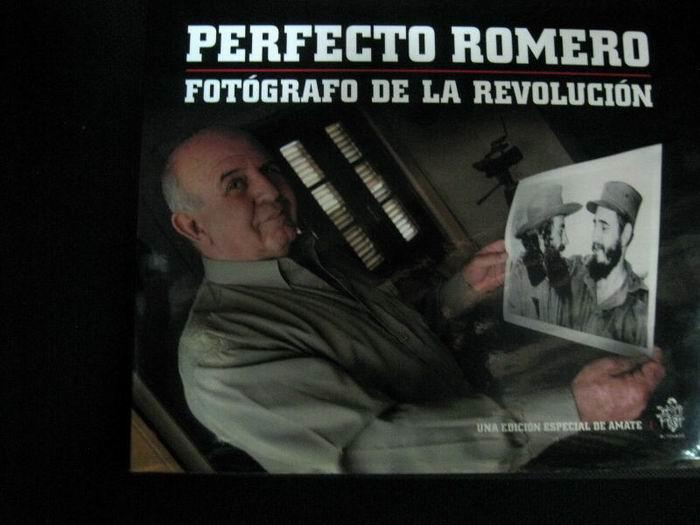 Perfecto Romero el fotógrafo de la Revolución