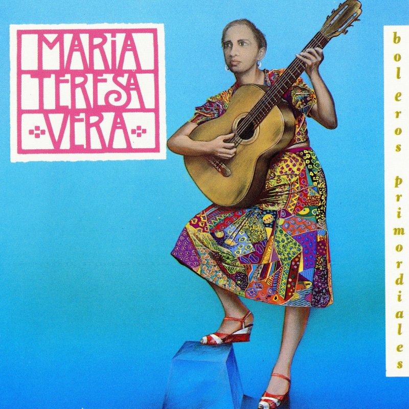 María Teresa Vera: inmensa hoy… como veinte años atrás