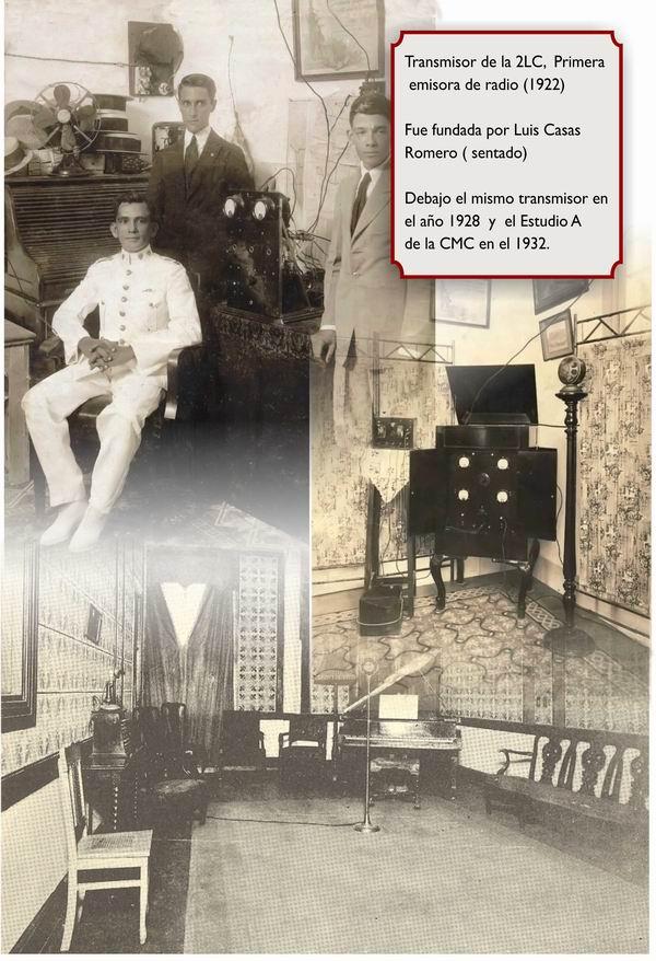 Primeras transmisiones de la emisora 2LC a cargo del músico y patriota mambí Luis Casas Romero, el 22 de agosto de 1922.