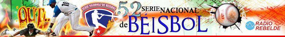 52 Serie Nacional de Béisbol - Cuba. Radio Rebelde