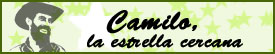 """SERIAL """"CAMILO, ESTRELLA CERCANA"""""""
