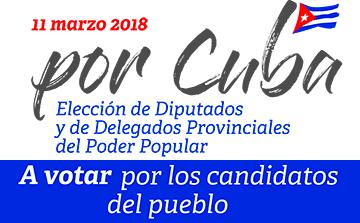 Elección de Diputados y Delegados Provinciales del Poder Popular. Cuba