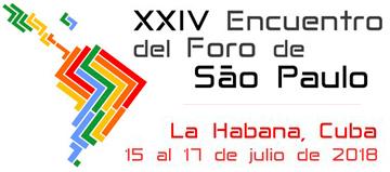 XXIV Encuentro del Foro de Sao Paulo