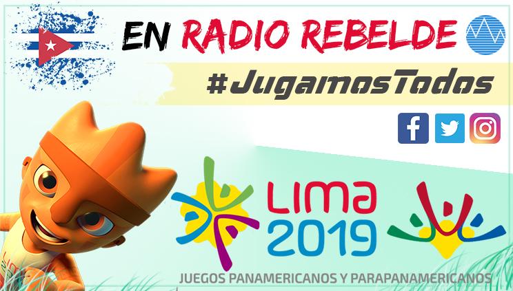 Juegos Panamericanos - Lima 2019 en Radio Rebelde