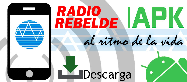 APK - Radio Rebelde