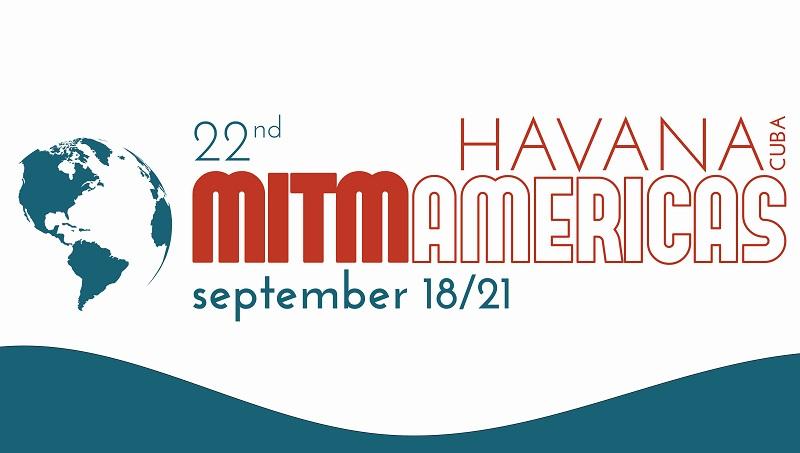 La Habana, lista para recibir la 22ª edición de MITM Americas