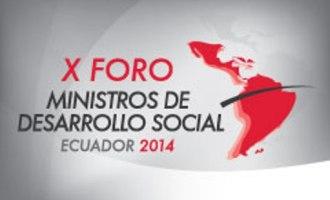 Sesiona en Ecuador X Foro de Ministros de Desarrollo Social de Am�rica Latina