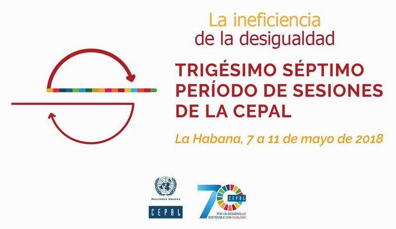 Cuba acogerá el Trigésimo Séptimo período de sesiones de la Comisión Económica para América Latina y el Caribe (CEPAL)