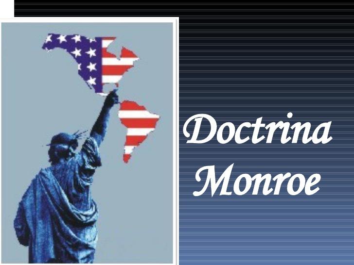Doctrina Monroe: América ¿para los americanos?